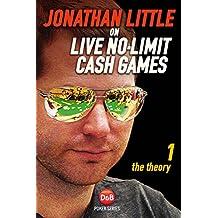 Jonathan Little on No-limit Cash Games: Theory v. 1 (D&B Poker)
