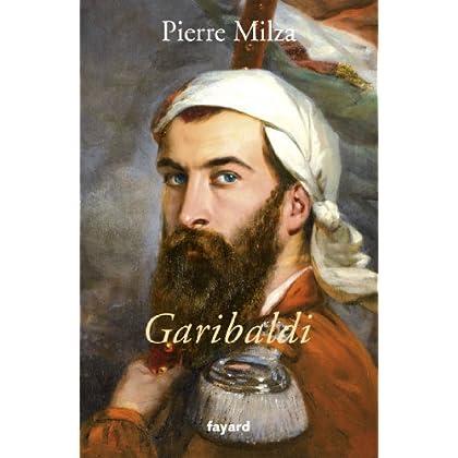 Garibaldi (Biographies Historiques)