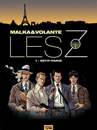 Les Z - Tome 01: Sétif-Paris