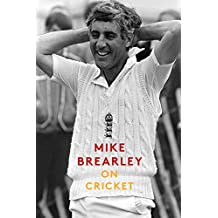 On Cricket: A Portrait of the Game (English Edition)