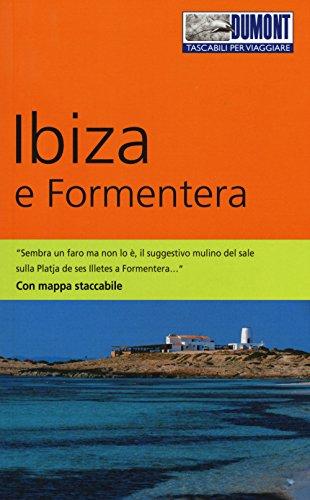 Ibiza e Formentera. Con mappa