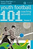 Best Books For Youths - 101 Youth Football Coaching Sessions Volume 2 Review