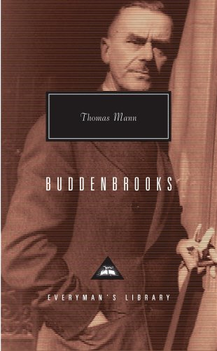 Buddenbrooks: The Decline of a Family (Everyman's Library Classics)