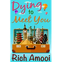 Dying to Meet You (English Edition)