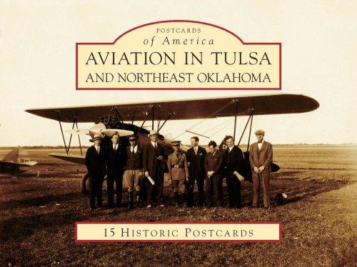 Aviation in Tulsa and Northeast Oklahoma (Postcards of America) Eine Karte Von Tulsa