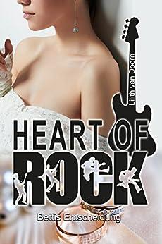 Heart of Rock: Bettis Entscheidung
