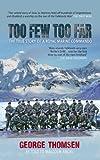 Too Few Too Far: The True Story of a Royal Marine Commando