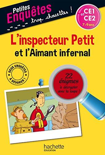 L'inspecteur Petit et l'Aimant infernal - Cahier de vacances