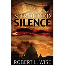 Shrouded in Silence by Robert Wise (2011-03-02)