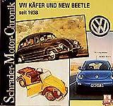 Schrader Motor-Chronik, Bd.92, VW Käfer und New Beetle seit 1938