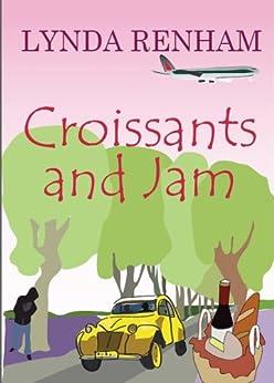 Croissants and Jam (Comedy Romance) (English Edition) par [Renham, Lynda]