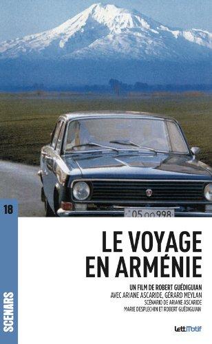 Le Voyage en Arménie: Scénario  du fil...
