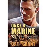 Once a Marine: M/M, gay romance, military, Marine, war, PTSD, Southern, straight (English Edition)
