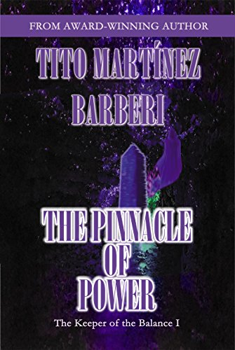 ebook: The Pinnacle of Power (The Keeper of the Balance Book 1) (B00UXMVFY0)