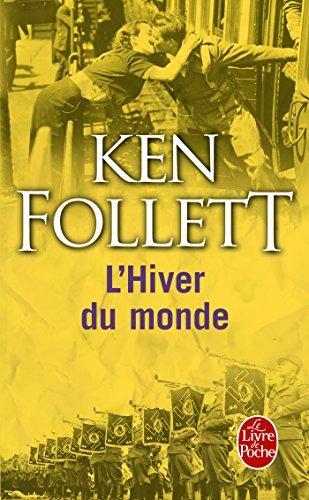 L'hiver Du Monde/Le Siecle 2 (French Edition) by Ken Follett (2013-10-30)