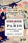 Becoming Americans in Paris: Transatl...