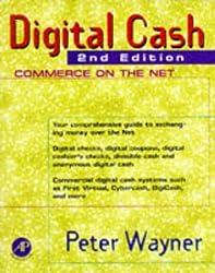 Digital Cash, Second Edition by Peter Wayner (1997-04-21)