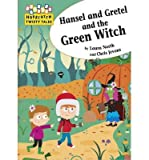 [(Hansel and Gretel and the Green Witch)] [ By (author) Laura North, Illustrated by Chris Jevons ] [February, 2014]