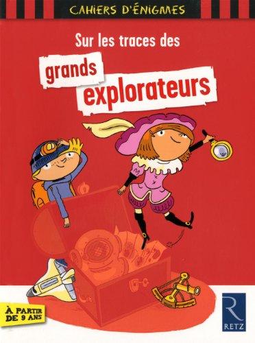 Sur les traces des grands explorateurs par Christian Lamblin