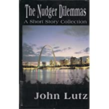 The Nudger Dilemmas (Five Star First Edition Mystery)