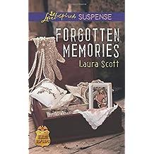 Forgotten Memories (SWAT: Top Cops) by Laura Scott (2015-08-04)