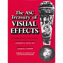 The Asc Treasury of Visual Effects