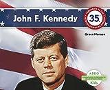 John F. Kennedy (Biografias de los Presidentes de los Estados Unidos)