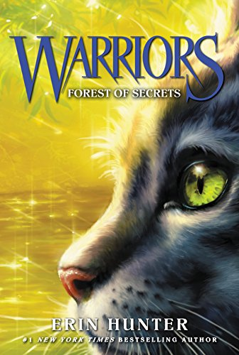 Warriors #3: Forest of Secrets (Warriors: The Prophecies Begin, Band 3)