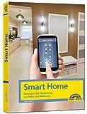 Smart Home – Einstieg in die Vernetzung von Haus und Wohnung