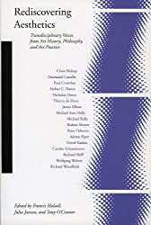 Rediscovering Aesthetics: Transdisciplinary Voices from Art History, Philosophy, and Art Practice (Cultural Memory in the Present (Paperback)) by Claire Bishop (Contributor), Diarmuid Costello (Contributor), Paul Crowther (Contributor), (15-Jan-2009) Paperback