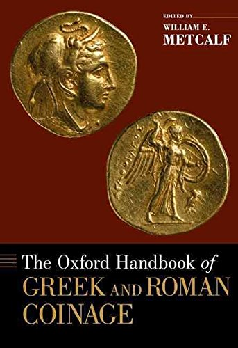 [(The Oxford Handbook of Greek and Roman Coinage)] [By (author) William Metcalf] published on (February, 2012)