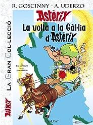 La volta a la Gàl.lia d' Astèrix (Catalá - A Partir De 10 Anys - Astèrix - La Gran Col·Lecció) (Catalan Ed