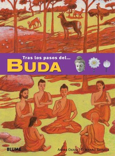 Tras los pasos del Buda por Amina Okada