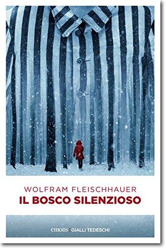 scaricare ebook gratis Il bosco silenzioso PDF Epub