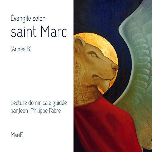 L'Evangile selon Saint Marc (année b) par Collectif
