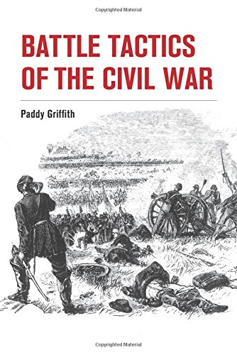 Battle Tactics of the Civil War por Paddy Griffith