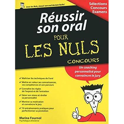 Réussir son oral pour les Nuls Concours