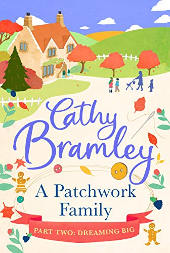 A Patchwork Family - Part Two: Dreaming Big (English Edition)