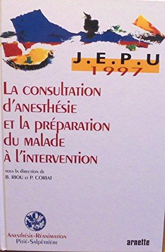 La consultation d'anesthésie et la préparation du malade à l'intervention