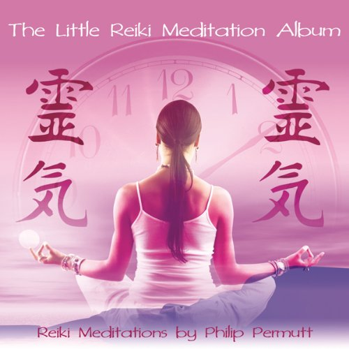 The Little Reiki Meditation  Audiolibri