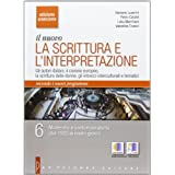 Il nuovo. La scrittura e l'interpretazione. Con espansione online. Ediz. arancione. Per le Scuole superiori: 6