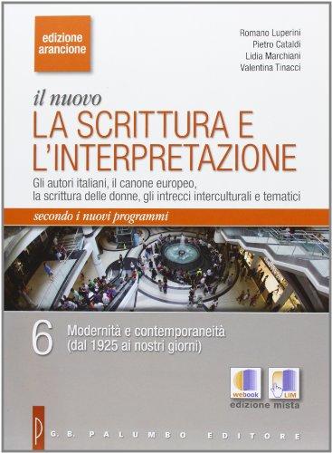 Il nuovo scrittura e interpretazione. Ediz. arancione. Per le Scuole superiori. Con espansione online: 6
