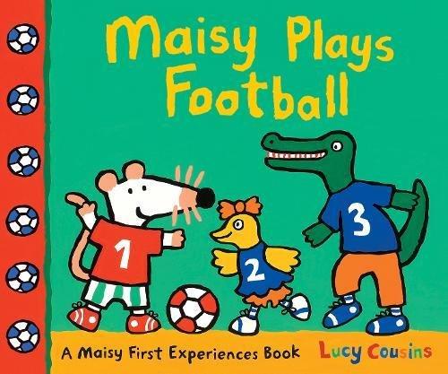 Maisy Plays Football par Lucy Cousins