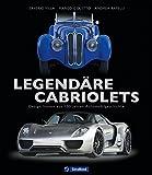 Legendäre Cabriolets: Design-Ikonen aus 100 Jahren Automobilgeschichte