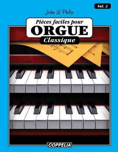15 pièces faciles pour Orgue - Classique vol. 2