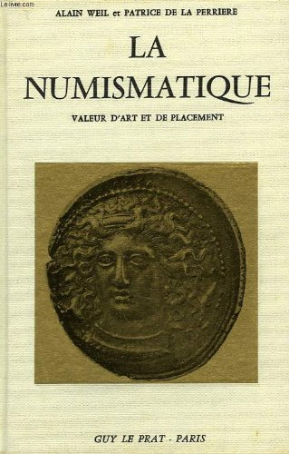 La numismatique, valeur d'art et de placement