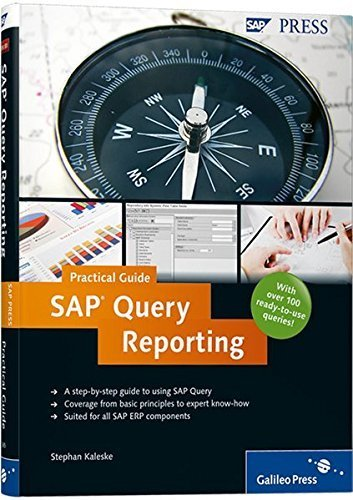 SAP Query Reporting-Practical Guide 1st edition by Kaleske, Stephan (2010) Hardcover par Stephan Kaleske