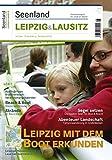 Seenland Leipzig & Lausitz 2009 - Robert Tremmel (Chefredakteur), Florian Diesing (Hrsg.), Sebastian Weiß (Hrsg.)