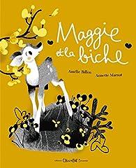 Maggie et la biche par Billon Amelie