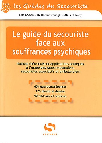 Le guide du secouriste face aux souffrances psychiques par L. Cadiou